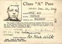 Max Wilk's Army Class A Pass.