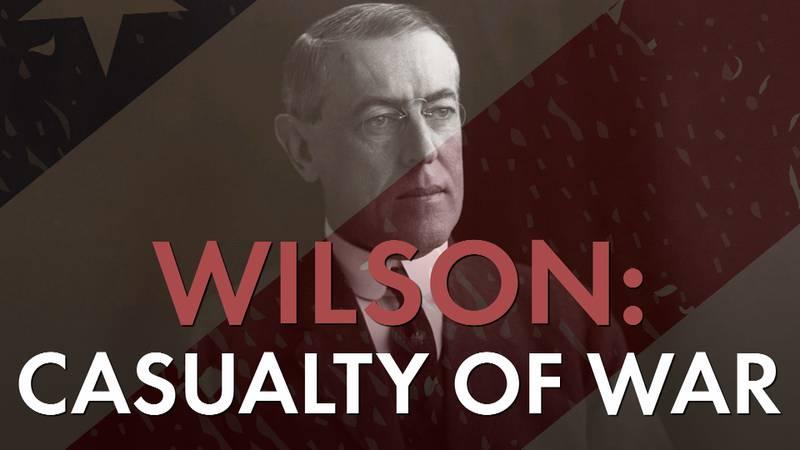 Woodrow Wilson: The Decider