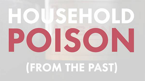 Household Poison From the Past