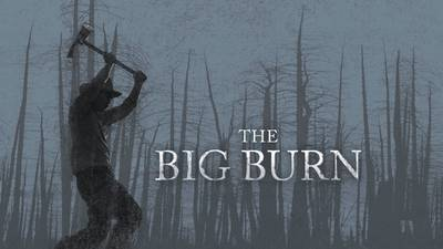 Now Streaming | The Big Burn poster image