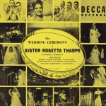 Cover of the Decca Records recording of SRT's third wedding, to Russell Morrison, on 3 July 1951 in Washington's Griffith Stadium. Photo Credit: Source: Gayle F Wald