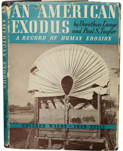 An American Exodus, by Dorothea Lange and Paul S. Taylor