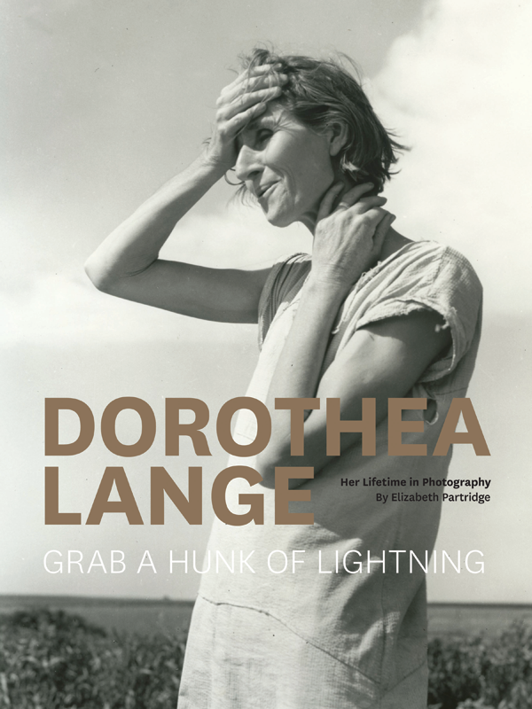 Dorothea Lange: Grab a Hunk of Lighting Book Cover
