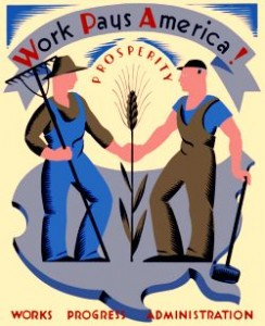 """Work pays America! Prosperity."" Designed in New York as part of the WPA Federal Art Project between 1936 and 1941."