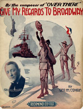 "Sheet music cover for ""Give My Regards to Broadway"""