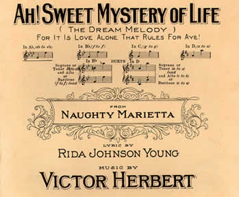 "Sheet music cover page of Victor Herbert's ""Ah! Sweet Mystery of Life."""