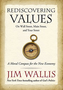 &quot;Rediscovering Values&quot; by Jim Wallis