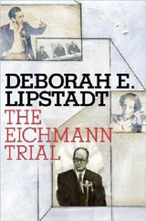 Lipstadt-The Eichmann Trial