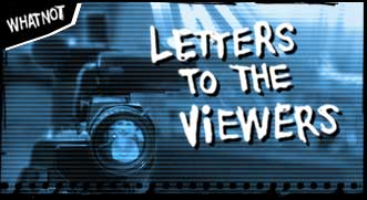 Letters to the viewers