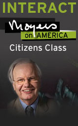 Interact: Moyers on America Citizens Class