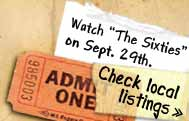 "Watch ""The Sixties"" on Sept. 29th: Check local listings"