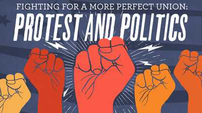 New | Fighting for a More Perfect Union: Protest and Politics in America poster image