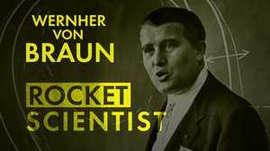 Wernher von Braun: Rocket Scientist poster image