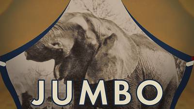 Jumbo the Elephant poster image canonical_images/feature/Circus_Jumbo_canonical.jpg XXX