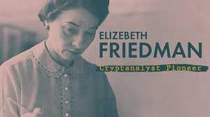 Elizebeth Friedman: Cryptanalyst Pioneer poster image