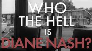 Who the Hell is Diane Nash? poster image