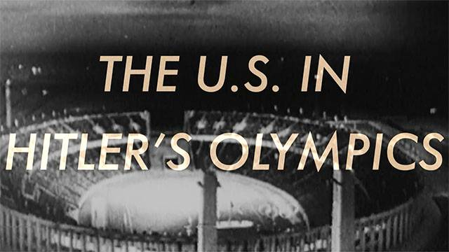 The U.S. In Hitler's Olympics