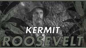 Kermit Roosevelt poster image