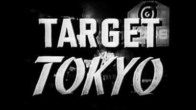 Government Film: Target Tokyo poster image