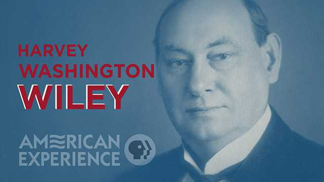 Dr. Harvey Wiley: Father of Pure Food