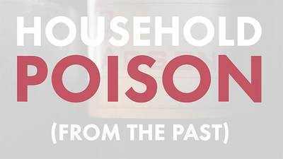 Household Poison From the Past poster image
