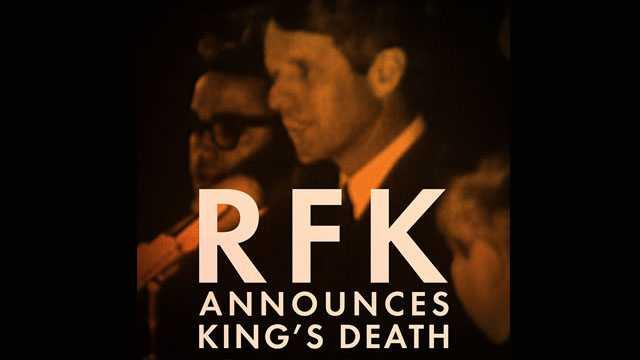 RFK Announces King's Death