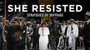 She Resisted: Strategies of Suffrage poster image
