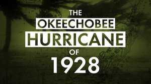 The Okeechobee Hurricane of 1928 poster image