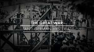 Anti-German Hysteria poster image