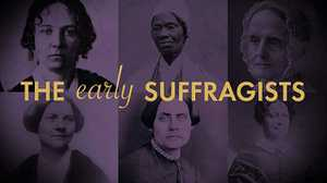 The Early Suffragists poster image