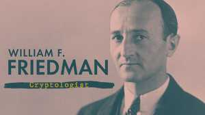 William Friedman: Cryptologist poster image