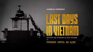 Last Days in Vietnam: Trailer poster image