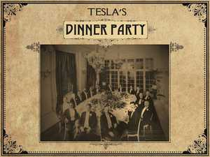 Tesla's Dinner Party poster image