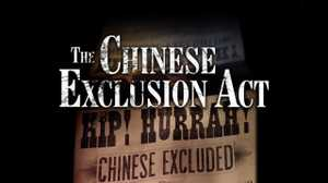The Chinese Exclusion Act poster image
