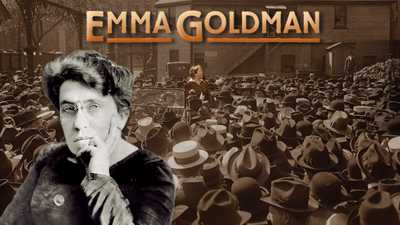 Now Streaming | Emma Goldman, Watch Film poster image