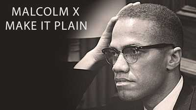 Watch Malcolm X Make It Plain American Experience Official Site