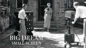 Big Dream Small Screen poster image