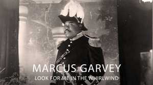 Marcus Garvey: Look for Me in the Whirlwind poster image