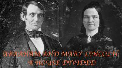 Abraham and Mary Lincoln: A House Divided poster image
