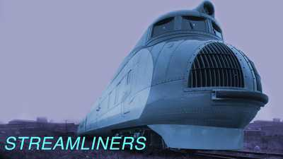 Streamliners: America's Lost Trains poster image