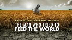 The Man Who Tried To Feed The World poster image