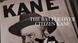 The Battle Over Citizen Kane poster image