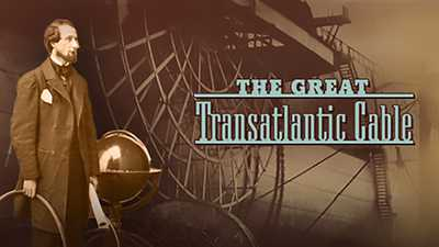 The Great Transatlantic Cable poster image