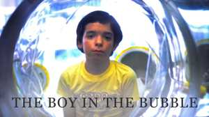 The Boy in the Bubble poster image