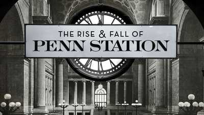 The Rise and Fall of Penn Station poster image