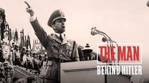 The Man Behind Hitler poster image