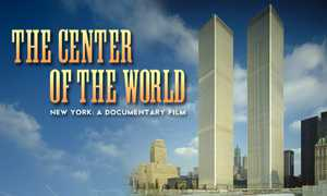 The Center of the World: New York, A Documentary Film poster image