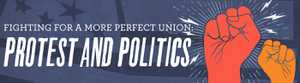 Fighting for a More Perfect Union: Protest and Politics in America poster image
