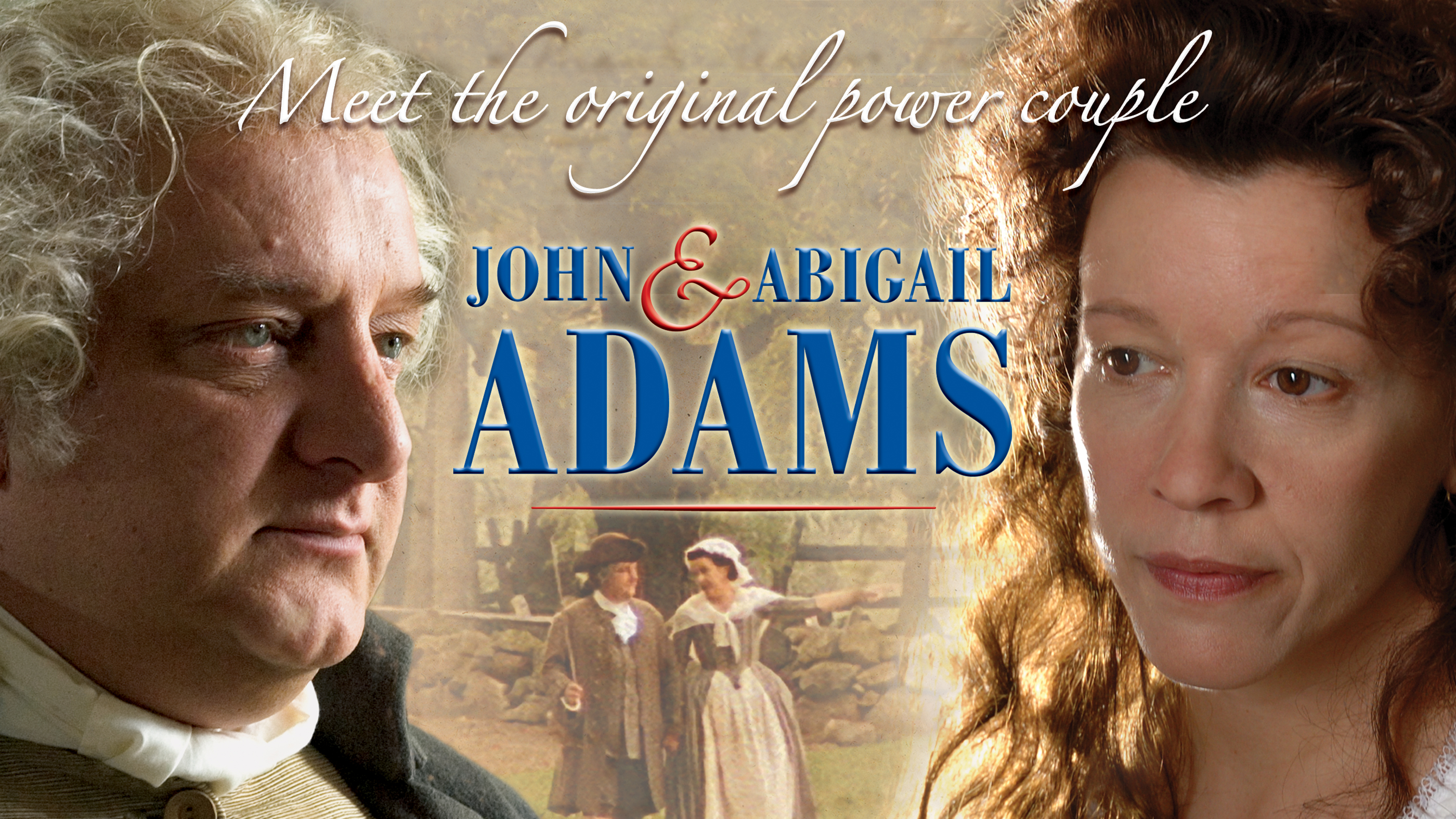 The Historical Love Story of John and Abigail Adams