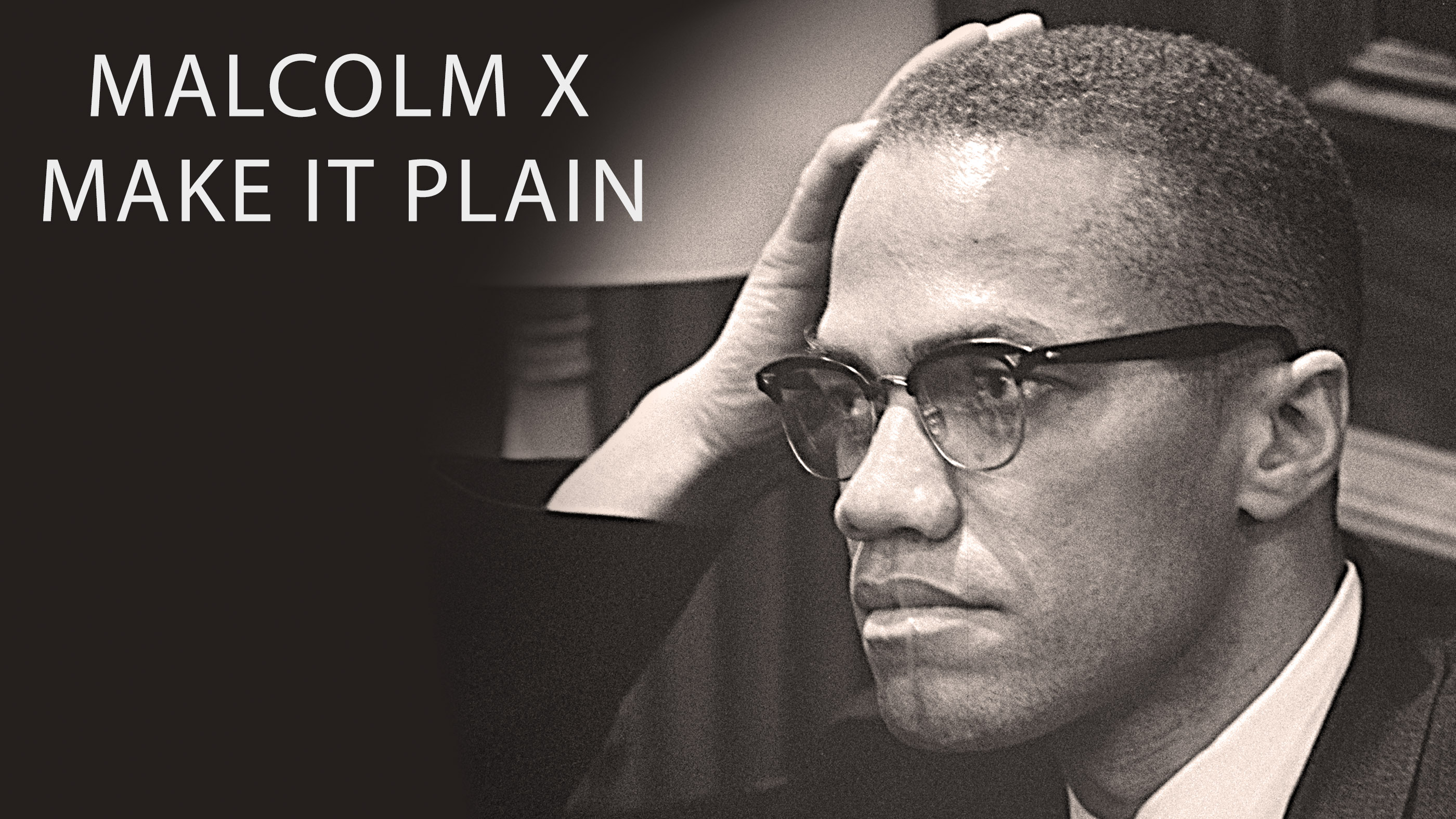 Watch Malcolm X Make It Plain American Experience Official Site Pbs